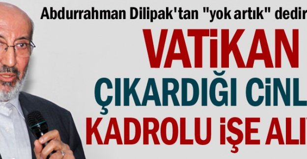 Vatikan çıkardığı cinleri kadrolu işe alıyor